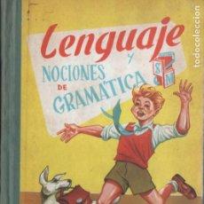 Libros de segunda mano: LENGUAJE Y NOCIONES DE GRAMÁTICA S.M. 1960. Lote 196325835