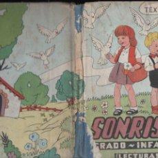 Libros de segunda mano: SONRISAS GRADO INFANTIL LECTURAS (TEXTOS E. P., HACIA 1950) . Lote 196326298