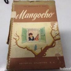 Libros de segunda mano: MANGOCHO CONSTANCIO VIGIL ATLANTIDA 1957. Lote 196638786