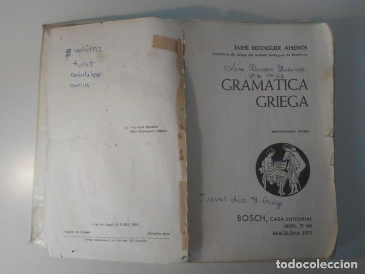 Libros de segunda mano: Gramática Griega bosch Casa Editorial Barcelona 1972 Jaime Berenguer Defectuoso - Foto 7 - 197144628