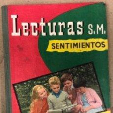 Libros de segunda mano: LECTURAS - SENTIMIENTOS - PRIMER LIBRO DE LECTURA PARA TERCER GRADO. EDICIONES SM 1964.. Lote 146135734