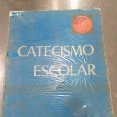 Livres d'occasion: CATECISMO ESCOLAR 6 EGB SEGUNDA ED. 1972. Lote 197483220