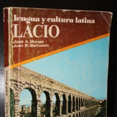 Livres d'occasion: LENGUA Y CULTURA LATINA. LACIO. SEGUNDO CURSO. B.U.P.. Lote 197981248