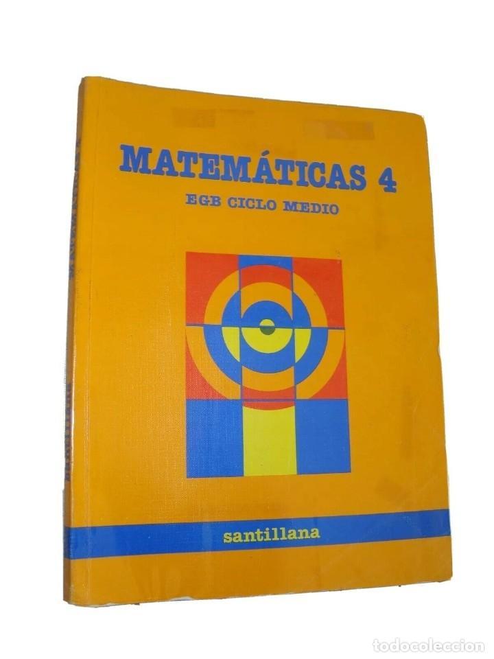 MATEMÁTICAS 4 EGB CICLO MEDIO SANTILLANA AÑO 1988 (Libros de Segunda Mano - Libros de Texto )