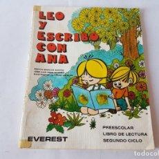 Libros de segunda mano: LEO Y ESCRIBO CON ANA. SEGUNDO CICLO, PREESCOLAR. EVEREST 1982. Lote 198761273