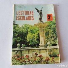 Libros de segunda mano: LECTURAS ESCOLARES 3º EGB - ALVAREZ MIÑON 1977. Lote 198762451