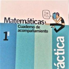 Libros de segunda mano: MATEMÁTICAS - SERIE PRÁCTICA - 1º ESO - SANTILLANA. Lote 192933906