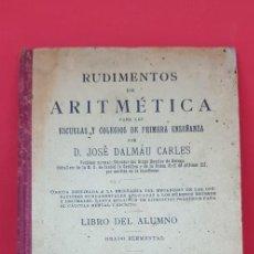 Libros de segunda mano: RUDIMENTOS DE ARITMÉTICA. JOSÉ DALMÁU CARLES 5ª ED. Lote 199859138
