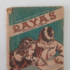 Libros de segunda mano: RAYAS TERCERA PARTE. ÁNGEL RODRÍGUEZ ÁLVAREZ. EDIT SÁNCHEZ RODRIGO. Lote 199910446