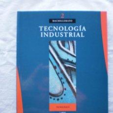 Libros de segunda mano: TECNOLOGIA INDUSTRIAL 2º BACHILLERATO. TEIDE. Lote 200201126