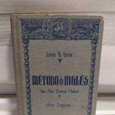 Libros de segunda mano: MÉTODO DE INGLÉS. THE NEW BRITISH METHOD. LIBRO SEGUNDO. - GIRAU, LEWIS TH. Lote 200816242
