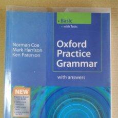Libros de segunda mano: OXFORD PRACTICE GRAMMAR WITH ANSWERS BASIC OXFORD . NUEVO LIBRO DE TEXTO DE INGLÉS. Lote 201161810