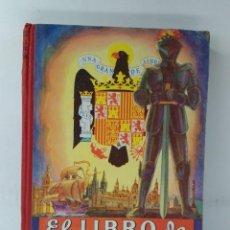 Livres d'occasion: EL LIBRO DE ESPAÑA. EDELVIVES. EDITORIAL LUIS VIVES, ZARAGOZA, 1954.. Lote 201333901