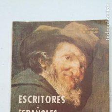 Libros de segunda mano: ESCRITORES ESPAÑOLES. EDITORIAL MAGISTERIO ESPAÑOL. TDK458. Lote 201494483