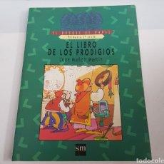 Libros de segunda mano: EL LIBRO DE LOS PRODIGIOS - MUÑOZ MARTIN - BOSQUE DE PAPEL - SM - PRIMARIA 2 CICLO - TDK50. Lote 201816187