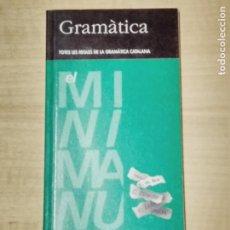 Libros de segunda mano: GRAMATICA TOTES LES REGLES DE LA GRAMATICA CATALANA EL MINIMANUAL 2. Lote 202015423