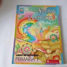 Libros de segunda mano: SUEÑOS Y LECTURAS, 1º PRIMARIA, ALHAMBRA, ¡¡¡¡NUEVO!!!. Lote 202097256