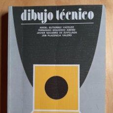 Libri di seconda mano: DIBUJO TÉCNICO - ANAYA - ÁNGEL GUTIERREZ, FERNANDO IZQUIERDO, JAVIER NAVARRO, JOB PLACENCIA. Lote 202322196