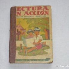 Libros de segunda mano: LECTURA EN ACCION - CURSO LECTURAS INFANTILES - ED. MAGISTERIO ESPAÑOL 1950. Lote 202344850