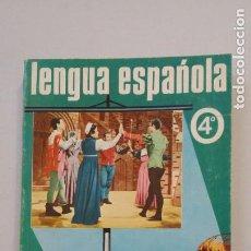 Libros de segunda mano: LENGUA ESPAÑOLA 4° AÑO DEL BACHILLERATO. EDICIONES SM 1970. TDK294. Lote 202415718