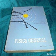 Libros de segunda mano: FISICA GENERAL. J. CATALÁ DE ALEMANY. VALENCIA, 1963. 3ª EDC. . Lote 202469602