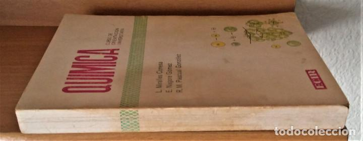 Libros de segunda mano: QUIMICA - C.O.U. - ECIR - MIRALLES CONESA / NAGORE GÓMEZ /PASCUAL GONZÁLEZ - Foto 2 - 194227905