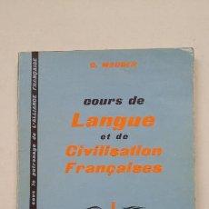 Libros de segunda mano: COURS DE LANGUE ET DE CIVILISATION FRANÇAISES, I - G. MAUGER. LIBRAIRIE HACHETTE PARIS. TDK263. Lote 202983093