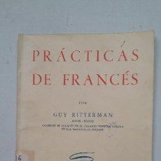 Libros de segunda mano: PRACTICAS DE FRANCES. GUY RITTERMAN. EDITORIAL GREL. TDK263. Lote 202984235