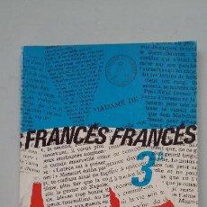 Libros de segunda mano: FRANCES. CURSO TERCERO. JOSE MILLAN URDIALES CAMPOS. TDK263. Lote 202984877