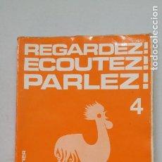 Libros de segunda mano: REGARDEZ! ECOUTEZ! PARLEZ! 4. RENE VETTIER. EDITORIAL MANGOLD. TDK263. Lote 202985560