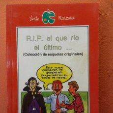 Livros em segunda mão: RIP EL QUE RIE EL ULTIMO. EDITORIAL. LIBSA.. Lote 203026321