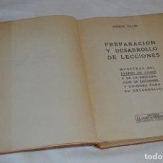 Libros de segunda mano: PREPARACIÓN Y DESARROLLO DE LECCIONES / ANICETO VILLAR - EDITORIAL SALVATIERRA ¡MIRA, MUY RARO!. Lote 203286521