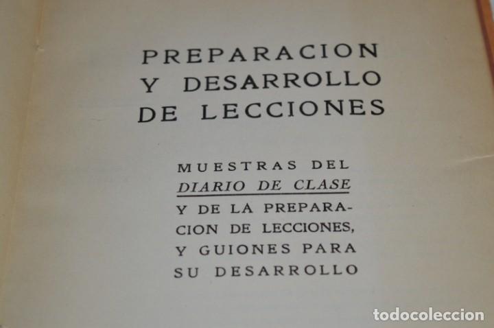 Libros de segunda mano: PREPARACIÓN y DESARROLLO DE LECCIONES / Aniceto Villar - Editorial SALVATIERRA ¡Mira, muy raro! - Foto 9 - 203286521
