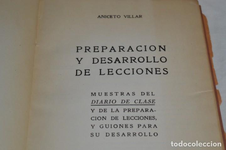 Libros de segunda mano: PREPARACIÓN y DESARROLLO DE LECCIONES / Aniceto Villar - Editorial SALVATIERRA ¡Mira, muy raro! - Foto 10 - 203286521