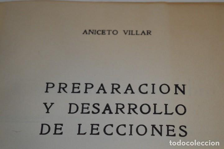 Libros de segunda mano: PREPARACIÓN y DESARROLLO DE LECCIONES / Aniceto Villar - Editorial SALVATIERRA ¡Mira, muy raro! - Foto 11 - 203286521