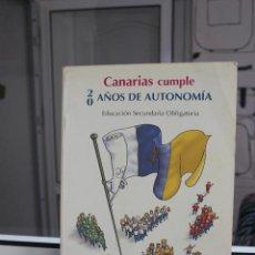 Libros de segunda mano: CANARIAS CUMPLE 20 AÑOS DE AUTONOMIA. EDUCACION SECUNDARIA OBLIGATORIA. CANARIAS 2003. Lote 204418568