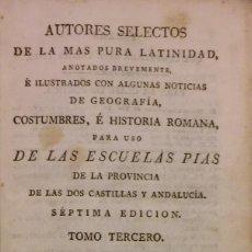 Libros de segunda mano: AUTORES SELECTOS DE LA MÁS PURA LATINIDAD. ESCUELAS PÍAS. MADRID, 1828. TOMO 3. Lote 204442253