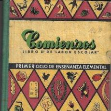 Libros de segunda mano: COMIENZOS. LIBRO II DE LABOR ESCOLAR. Lote 206949873