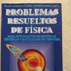 Libros de segunda mano: PROBLEMAS RESUELTOS DE FISICA. BLANCA SANCHEZ, UNIVERSIDAD DE VALLADOLID. BUEN ESTADO. Lote 206958571