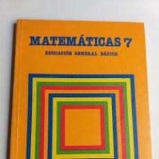 Libros de segunda mano: MATEMÁTICAS 7 EDUCACIÓN GENERAL BÁSICA SANTILLANA 1986 . ESCUELA ENSEÑANZA. Lote 207108061