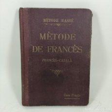 Libros de segunda mano: LIBRO - MÈTODE DE FRANCÈS RAOUL MASSÉ - CURS PRÀCTIC / Nº12828. Lote 207108150