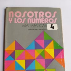 Libros de segunda mano: NOSOTROS Y LOS NÚMEROS . MATEMÁTICAS 4 CELIA MERINO EDELVIVES EGB. 1971 ESCUELA ENSEÑANZA. Lote 207117638