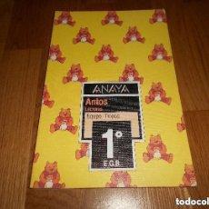 Libros de segunda mano: ANTOS LECTURAS EQUIPO TROPOS 1º EGB 1 BORJA Y PANCETE ANAYA 100% ORIGINAL AÑO 1989 RESTO DE LIBRERIA. Lote 207135415