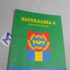 Libros de segunda mano: ANTIGUO LIBRO DE TEXTO - NATURALEZA 4º EGB. Lote 207237243