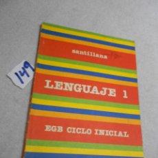 Libros de segunda mano: ANTIGUO LIBRO DE TEXTO - LENGUAJE 1 EGB. Lote 207237270