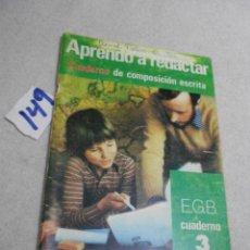 Libros de segunda mano: ANTIGUO LIBRO DE TEXTO - APRENDO A REDACTAR 3º EGB. Lote 207237333