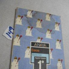 Libros de segunda mano: ANTIGUO LIBRO DE TEXTO - CORZO 1º EGB. Lote 207237378
