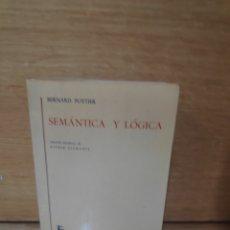 Libros de segunda mano: BERNARD POTTIER SEMÁNTICA Y LÓGICA. Lote 207244047