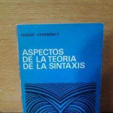 Libros de segunda mano: ASPECTOS DE LA TEORÍA DE LA SINTAXIS NOAM CHOMSKY. Lote 207244061