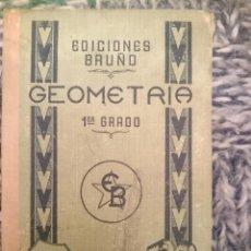 Libros de segunda mano: GEOMETRIA PRIMER GRADO -VER FOTOS. Lote 207248456